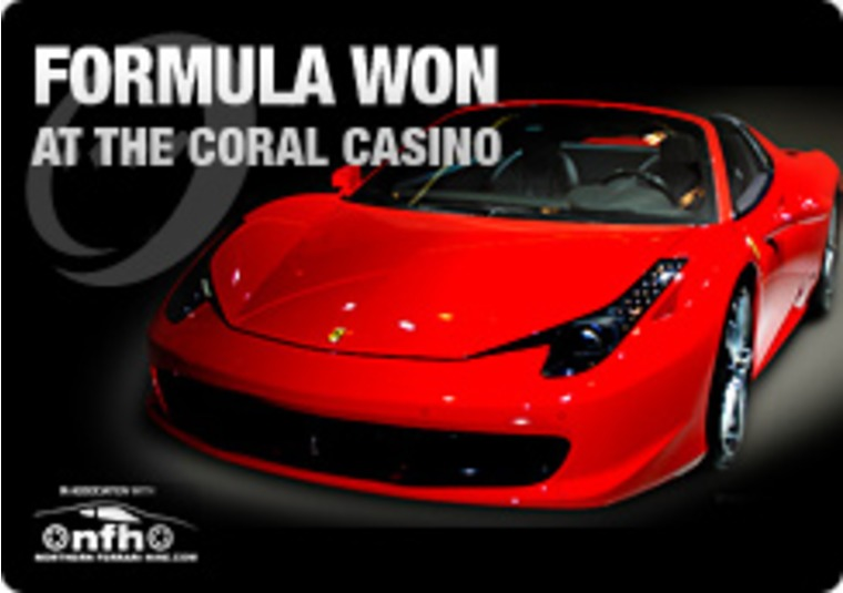 Formula Won at the Coral Casino