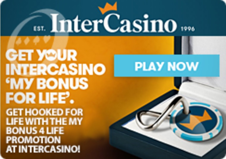 Get Hooked for Life with the My Bonus 4 Life Promotion at InterCasino