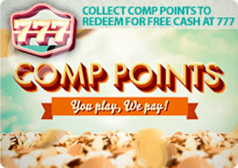 Collect comp points to redeem for free cash at 777