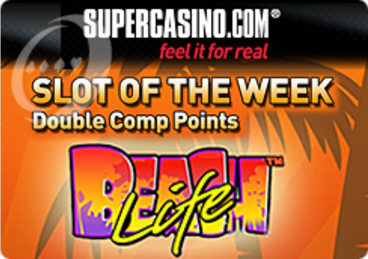 Live it Up at Beach Life at the Super Casino