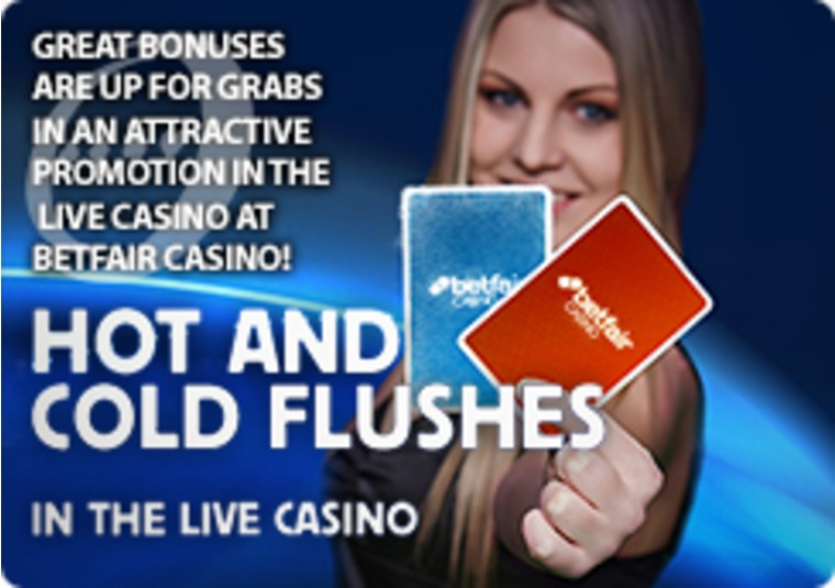 Hot and Cold Flushes in Betfair Live Casino