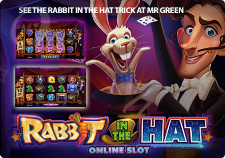 See the Rabbit in the Hat Trick at Mr Green