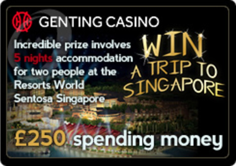 Win an Amazing Singapore Trip at the Genting Casino