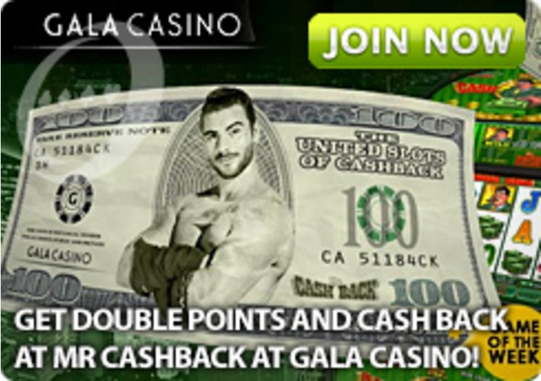 Get Double Points and Cash Back at Mr Cashback at Gala Casino