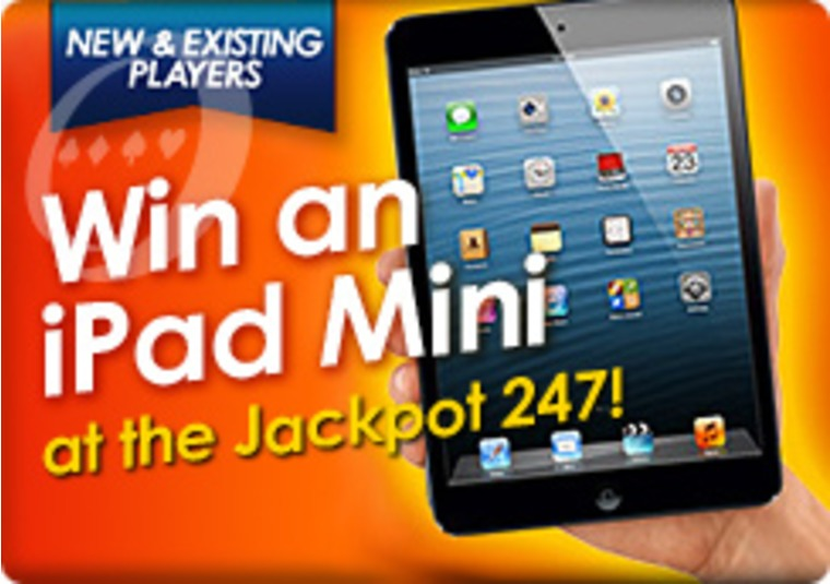 Win an iPad Mini at the Jackpot 247