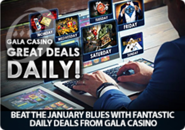 Beat the January blues with fantastic daily deals from Gala Casino