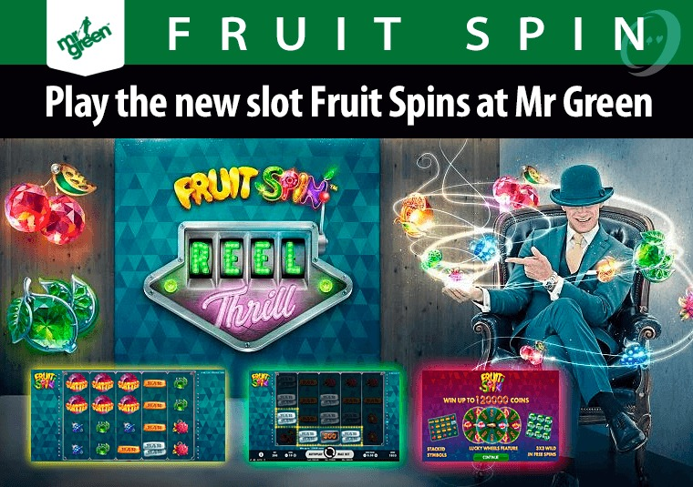 Win cash prizes and free spins playing Mr Green's new slot Fruit Spin