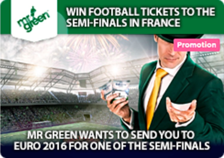 Mr Green wants to send you to Euro 2016 for one of the semi-finals