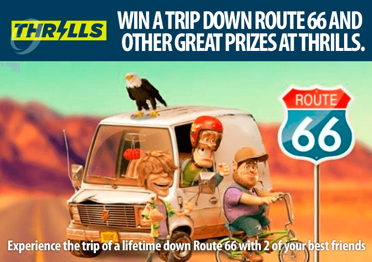 Win a trip down Route 66 and other great prizes at Thrills