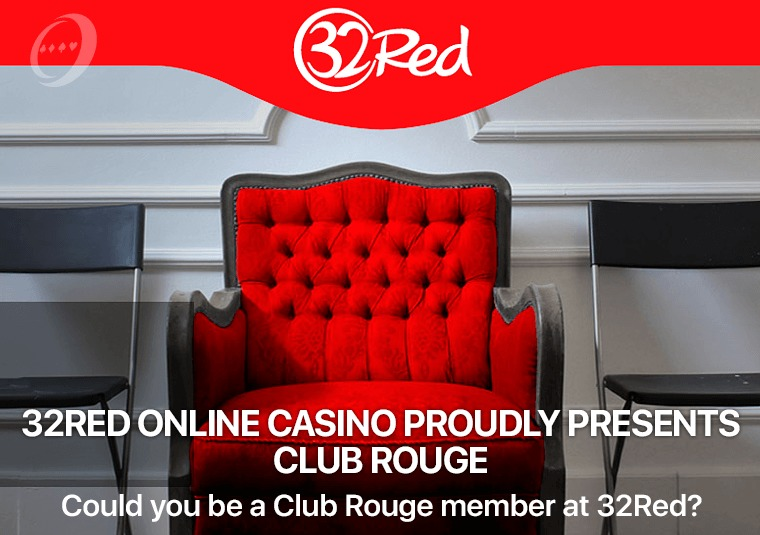 Could you be a Club Rouge member at 32Red
