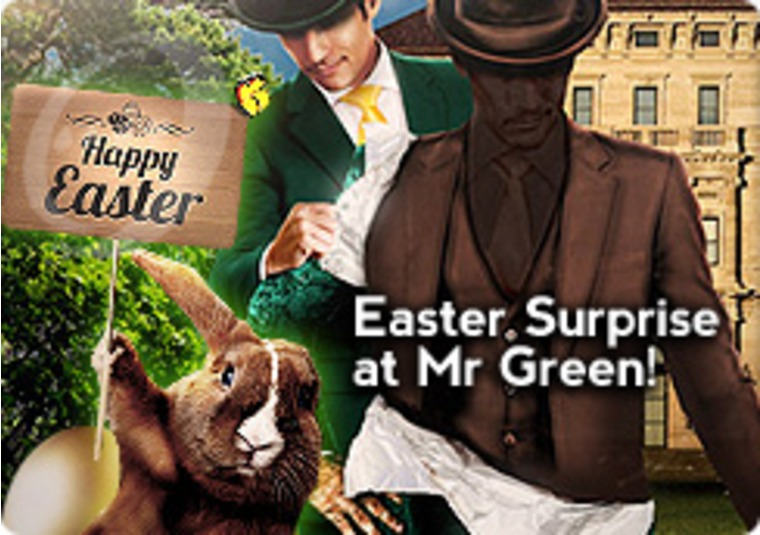 Easter Surprise at Mr Green