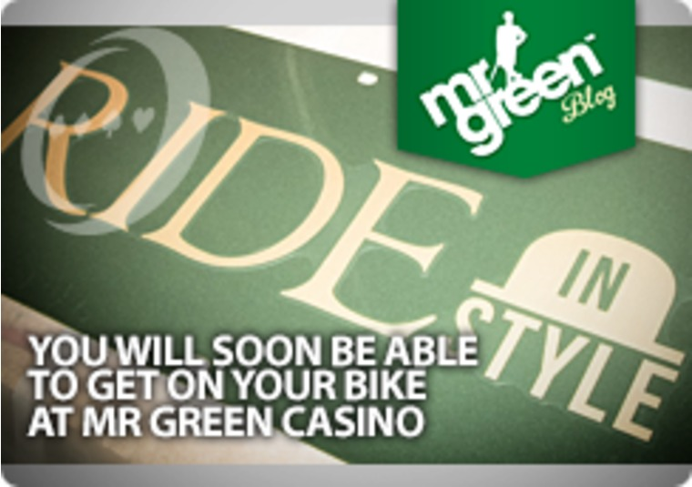 You will soon be able to get on your bike at Mr Green Casino