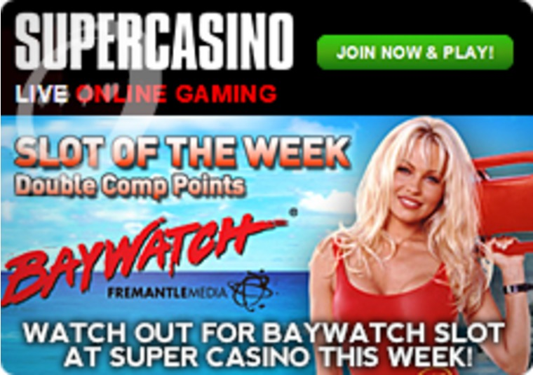 Watch out for Baywatch Slot at Super Casino This Week
