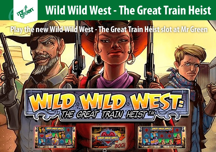 Play the new Wild Wild West - The Great Train Heist slot at Mr Green