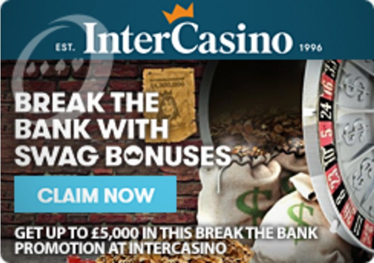 Get up to £5,000 in this Break the Bank promotion at InterCasino