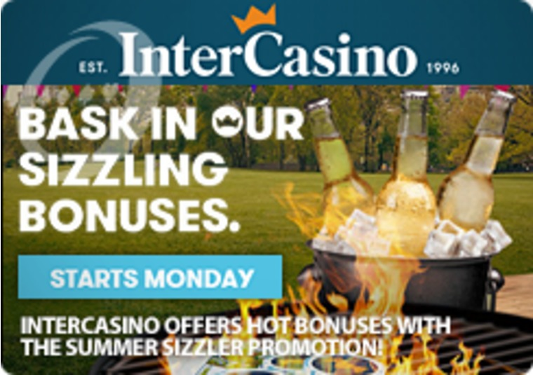 The Summer Is Sizzling on the Barbecue, and With InterCasino Bonuses