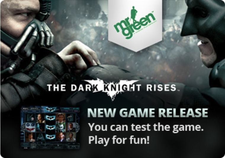 Roll with the Dark Knight Rises at Mr Green