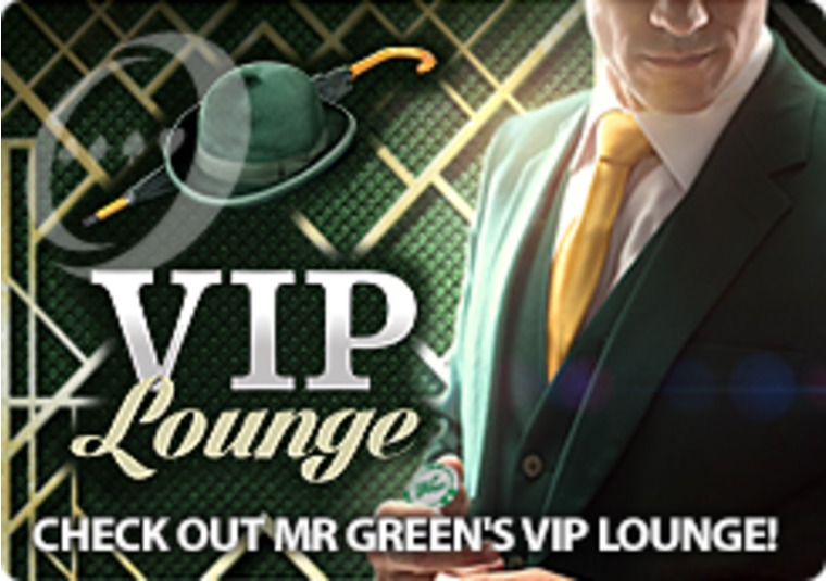 Check out Mr Green's VIP Lounge